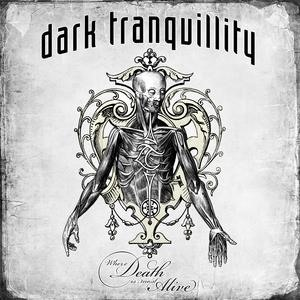 Альбом: Dark Tranquillity - Where Death Is Most Alive