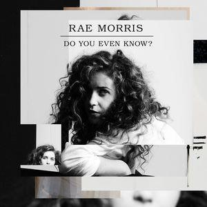 Альбом: Rae Morris - Do You Even Know? -  EP