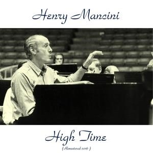 Альбом H. Mancini - Music from the Motion Picture Score High Time