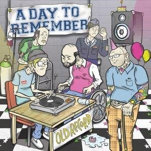 Альбом: A Day To Remember - Old Record