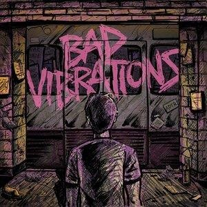 Альбом: A Day To Remember - Bad Vibrations