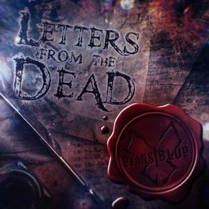 Альбом Evans Blue - Letters from the Dead