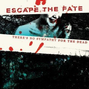 Альбом: Escape The Fate - There's No Sympathy For The Dead