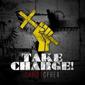 Альбом Christopher - Take Charge!