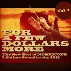 Альбом: Ennio Morricone - For a Few Dollars More, Vol. 4