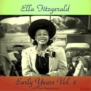 Альбом: Ella Fitzgerald - Early Years Vol. 2