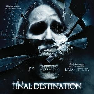 Альбом: Brian Tyler - The Final Destination