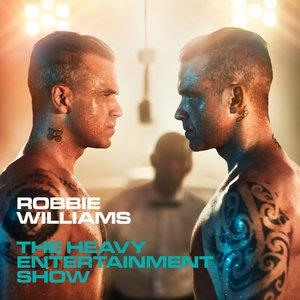 Альбом: Robbie Williams - The Heavy Entertainment Show