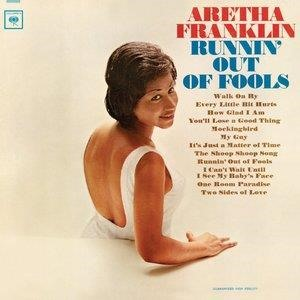 Альбом: Aretha Franklin - Runnin' Out Of Fools