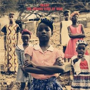 Альбом: Imany - The Wrong Kind of War