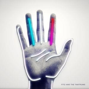 Альбом Fitz and The Tantrums - Fitz and The Tantrums