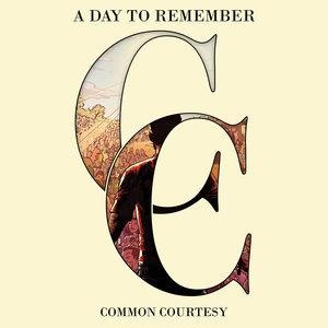 Альбом: A Day To Remember - Common Courtesy