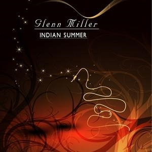 Альбом: Glenn Miller - Indian Summer