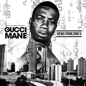 Альбом: Gucci Mane - Views from Zone 6