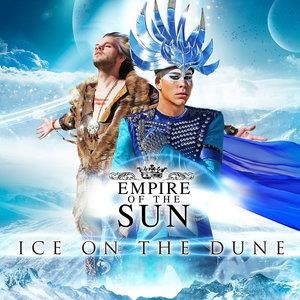 Альбом Empire Of The Sun - Ice On The Dune