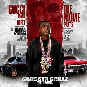 Альбом: Gucci Mane - The Movie Gangsta Grillz Pt. 2