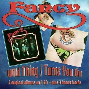 Альбом Fancy - Wild Thing / Turns You On