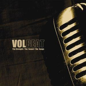 Альбом: Volbeat - The Strength / The Sound / The Songs