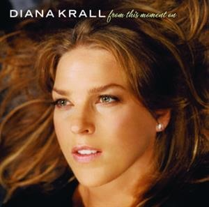Альбом Diana Krall - From This Moment On