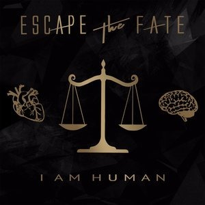 Альбом: Escape The Fate - I Am Human