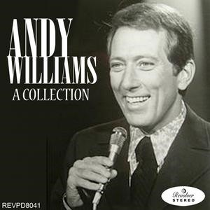 Альбом: Andy Williams - Andy Williams - A Collection