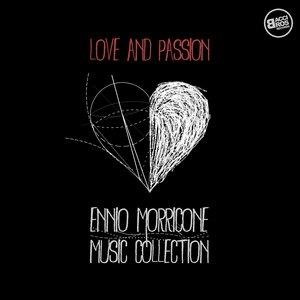 Альбом: Ennio Morricone - Love and Passion: Ennio Morricone Music Collection