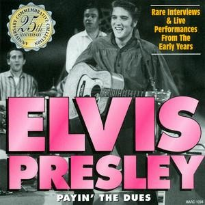 Альбом: Elvis Presley - Payin' The Dues