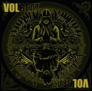 Альбом: Volbeat - Beyond Hell / Above Heaven