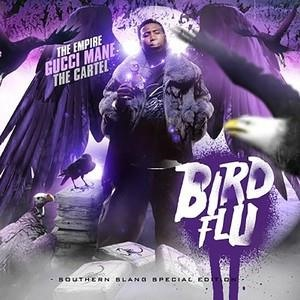 Альбом: Gucci Mane - Bird Flu