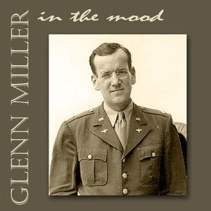 Альбом: Glenn Miller - In The Mood