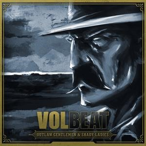 Альбом: Volbeat - Outlaw Gentlemen & Shady Ladies