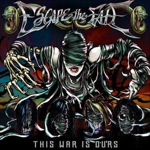 Альбом: Escape The Fate - This War Is Ours