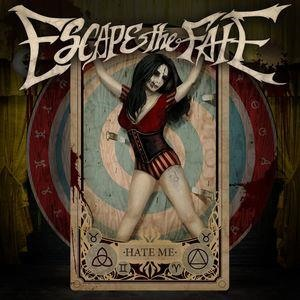 Альбом: Escape The Fate - Hate Me