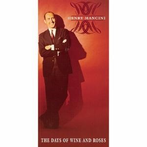 Альбом: Henry Mancini - The Days Of Wine And Roses