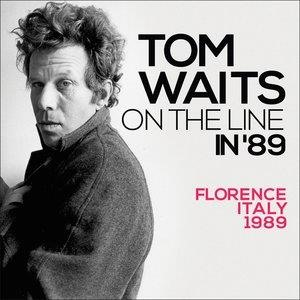 Альбом: Tom Waits - On the Line In '89