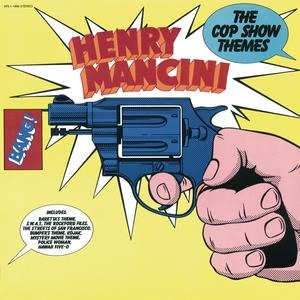 Альбом: Henry Mancini - The Cop Show Themes