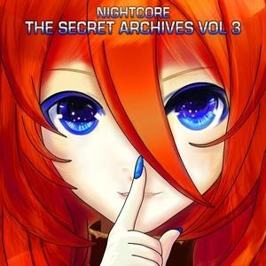 Альбом: Nightcore - The Secret Archives, Vol. 3