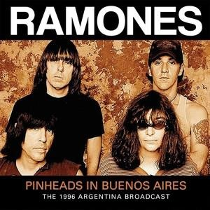 Альбом: The Ramones - Pinheads in Buenos Aires