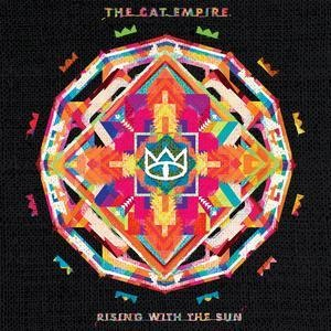 Альбом: The Cat Empire - Rising With the Sun