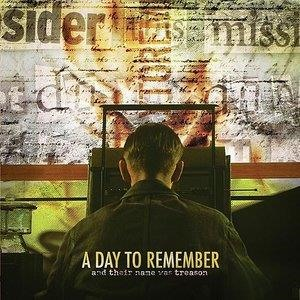 Альбом: A Day To Remember - And Their Name Was Treason