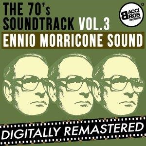 Альбом: Ennio Morricone - The 70's Soundtrack - Ennio Morricone Sound - Vol. 3