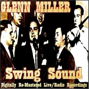 Альбом: Glenn Miller - Swing Sound
