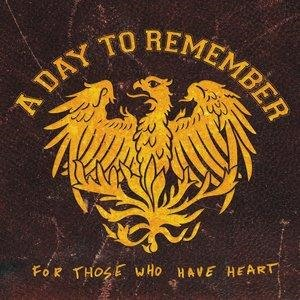Альбом: A Day To Remember - For Those Who Have Heart Re-Issue