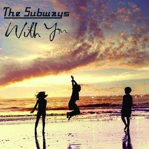 Альбом The Subways - With You