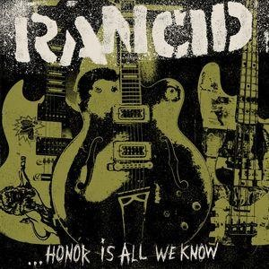 Альбом: Rancid - ...Honor Is All We Know