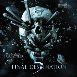 Альбом: Brian Tyler - Final Destination 5