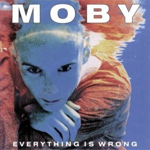 Альбом Moby - Everything Is Wrong