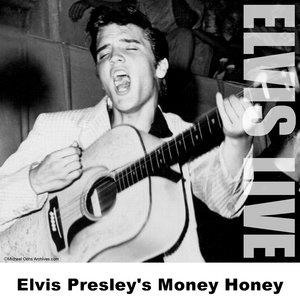 Альбом: Elvis Presley - Elvis Presley's Money Honey