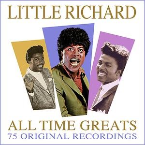 Альбом: Little Richard - All Time Greats - 75 Original Recordings