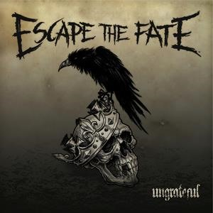 Альбом: Escape The Fate - Ungrateful